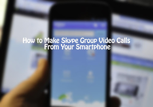 Group Video Call Skype Tips