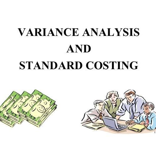 Variance analysis and standard costing written next to money