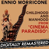 Cinema Paradiso: Childhood and Manhood (Original Soundtrack Track) - Single