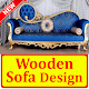 Download Wooden Sofa Set Design idea For PC Windows and Mac
