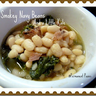 SMOKEY NAVY BEANS AND A LITTLE KALE