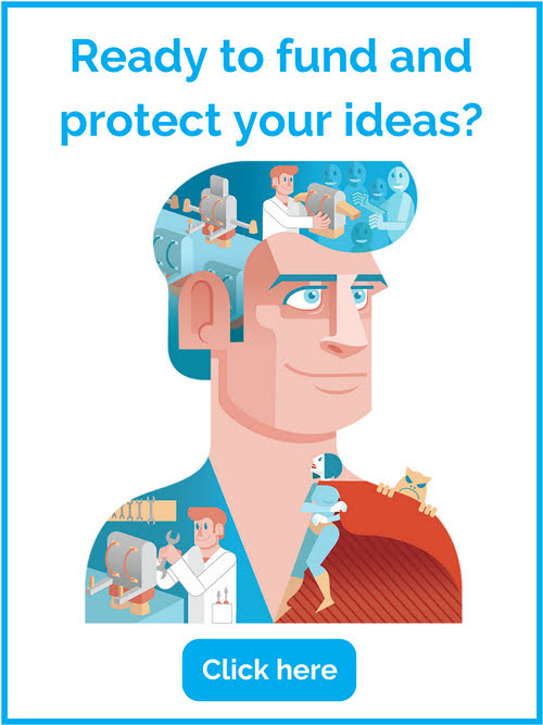 Ready to fund and protect your ideas?