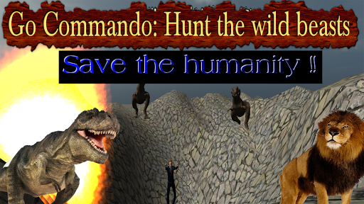 Go Commando: Hunt Wild beasts