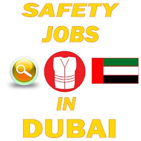 Safety Jobs In DUBAI