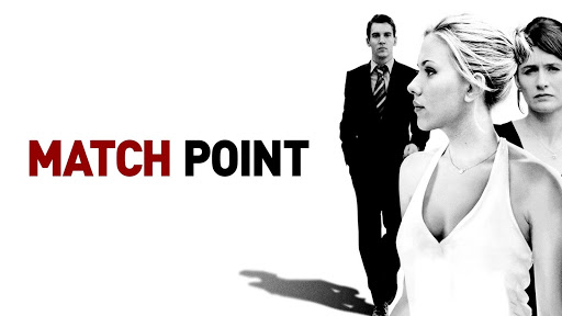 Match Point Official Trailer Youtube