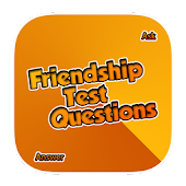 Friendship Test Questions