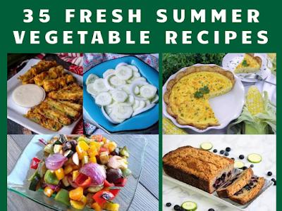 35 Fresh Summer Vegetable Recipes