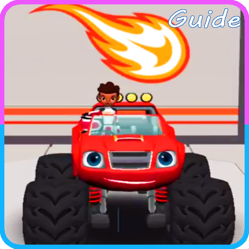 Guide for Blaze and the Monster Machines