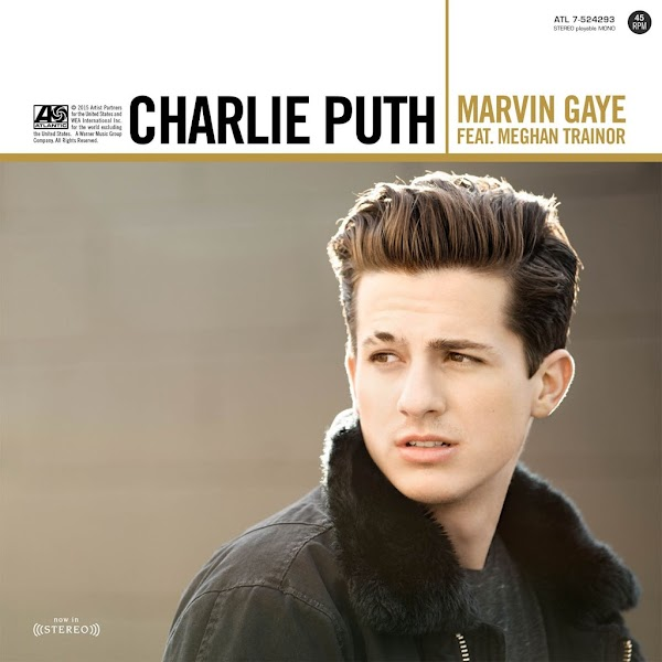 Charlie Puth Featuring Meghan Trai Marvin Gaye