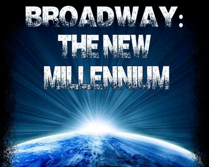 Broadway: The New Millennium