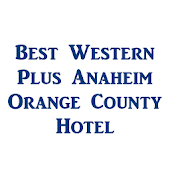 BW PLUS Anaheim Orange county