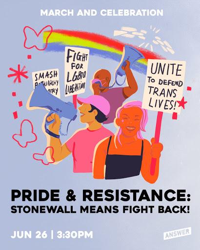 Pride & Resistance: The LGBTQIA+ Struggle is the Working Class Struggle