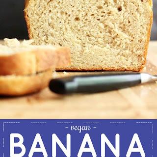 Banana Cashew Butter Yeast Bread.