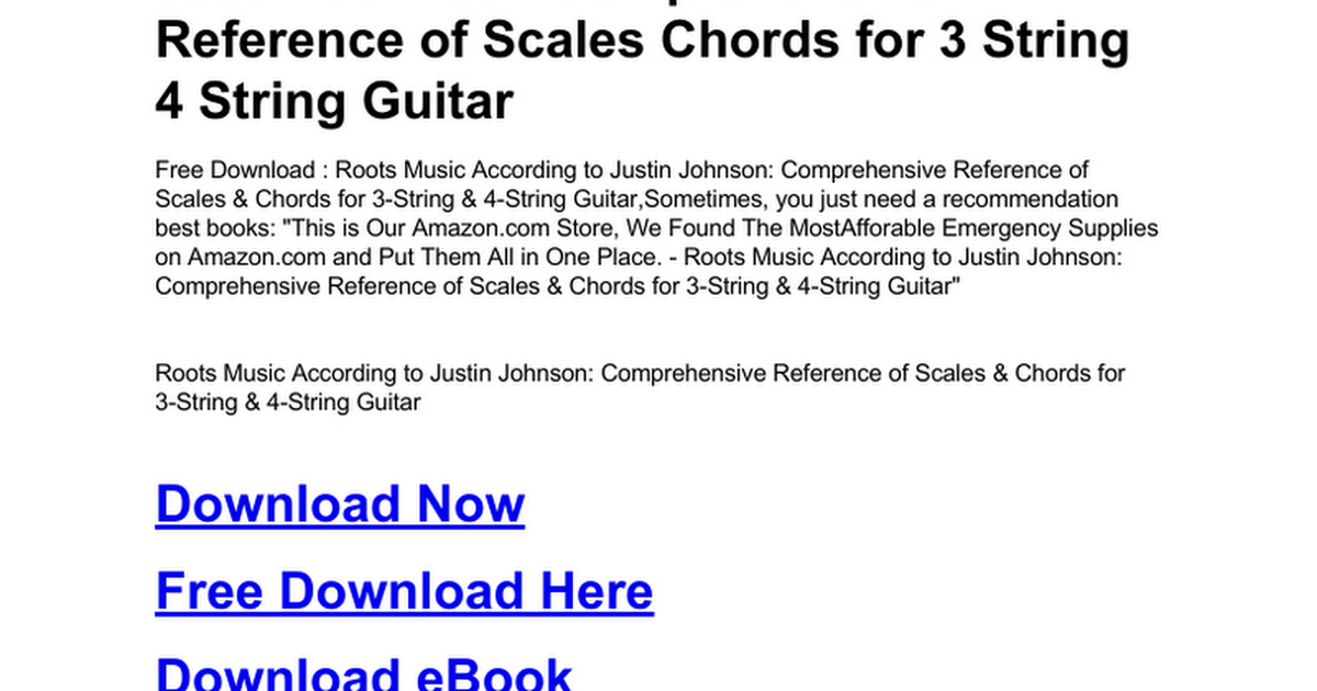 roots-music-according-to-justin-johnson-comprehensive-reference-of ...