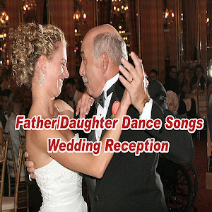 Father Daughter Dance Songs Wedding Reception
