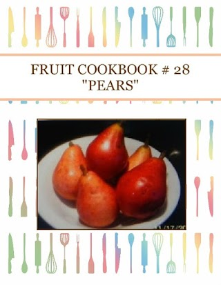 "FRUIT COOKBOOK # 28  ""PEARS"""