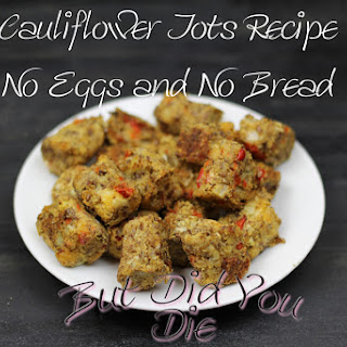 Cauliflower Tots No Eggs or Milk, Low Carb and Low Calorie