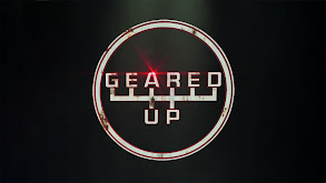 Geared Up thumbnail