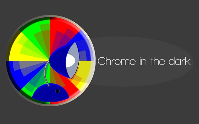 Chrome in the dark