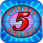 Five Pay (5x) Slot Machine