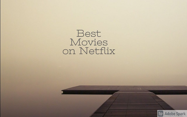 Best Movies on Netflix > All Movies