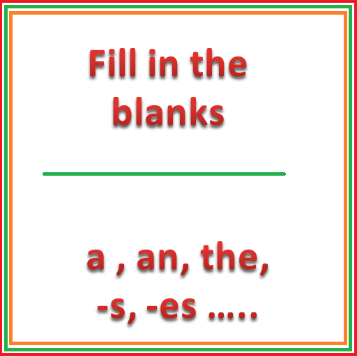 English Grammar for Kids - Fill in the blanks icon