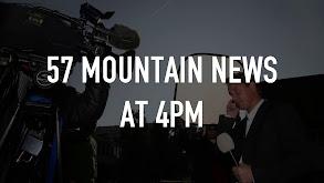 57 Mountain News at 4pm thumbnail