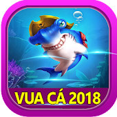 Tải Vua Cá 2018 miễn phí