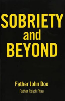 Sobriety and Beyond - Father John Doe