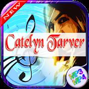 Catelyn Tarver-Best Songs
