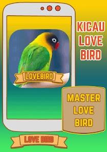 Master Lovebird Kicau Juara screenshot 0