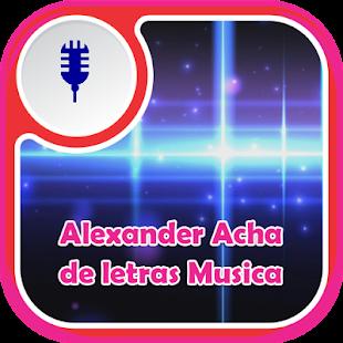 Alexander Acha de Letras Musica - náhled