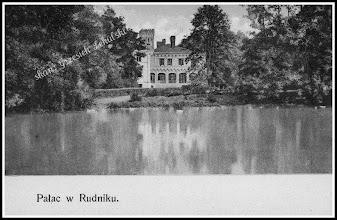 Photo: Pałac hrabiego Hompescha w Rudniku. (Skan zdjęcia ze zbiorów Pana A. Olaka)