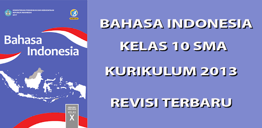 Bahasa Indonesia Sma Kelas 10 Kurikulum 2013 Apps On Google Play