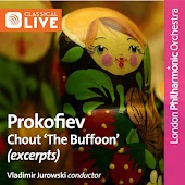 "Prokofiev: Chout (Excerpt: ""The Buffoon"") / Vladimir Jurowski"