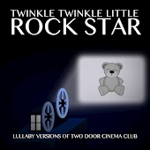 Lullaby Versions of Two Door Cinema Club