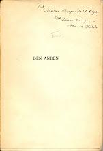 """Photo: Dedikation af Harald Kidde i bogen """"Den anden"""", 1909,  til Jeppe Aakjærs første hustru, forfatterinden Marie Bregendahl,  der blandt meget andet skrev """"En dødsnat""""."""