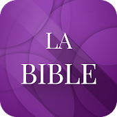 La Bible Français Louis Segond (French Bible)
