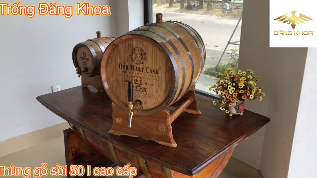 Thùng gỗ sồi ngâm rượu có mặt trong mọi gia đình
