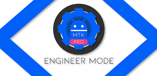 MTK Engineer Mode Pro APK [1 4] - Download APK
