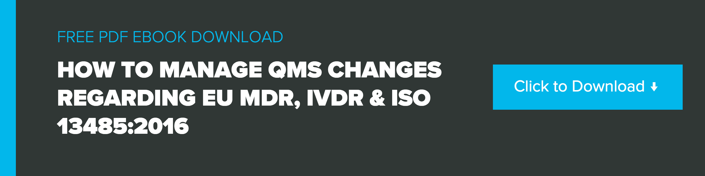 Medical device qms changes how to manage changes regarding eu mdr click here to download the ebook fandeluxe Image collections