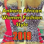 2019 Ankara African Women Fashion Styles