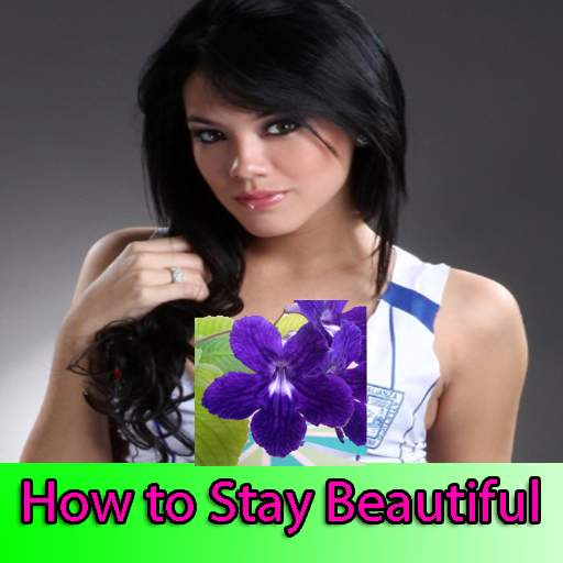 How to Stay Beautiful