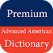 Advanced American Dictionary Premium