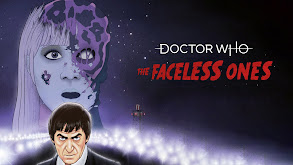 Doctor Who: The Faceless Ones thumbnail