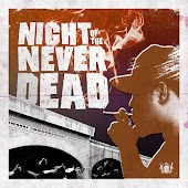 Night of the Never Dead