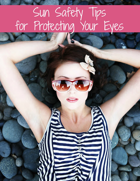Sun Safety Tips for Protecting Your Eyes and Vision