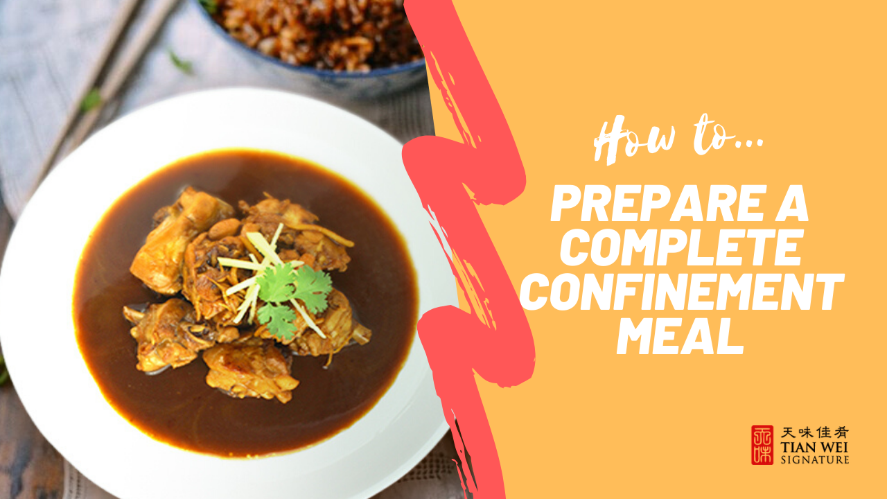 How to Prepare a Complete Confinement Meal (with Recipes!)