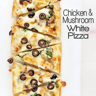 Chicken and Mushroom White Pizza.