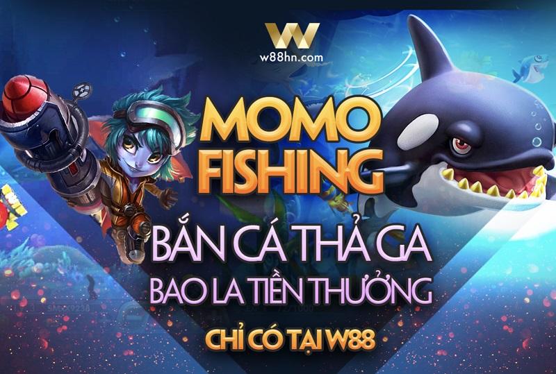 Thể loại Momo Fishing độc quyền tại W88
